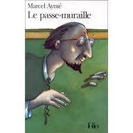 Marcel Aymé Le passe-muraille